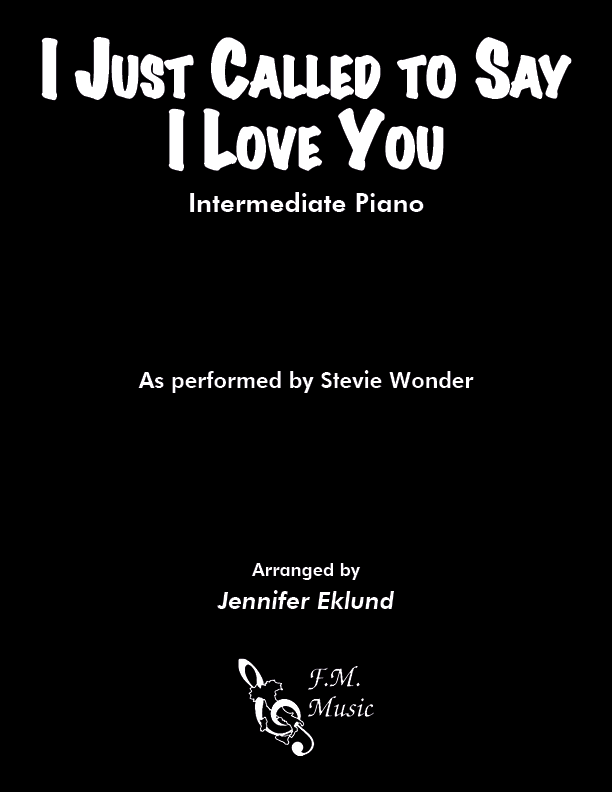 I Just Called To Say I Love You (Intermediate Piano)