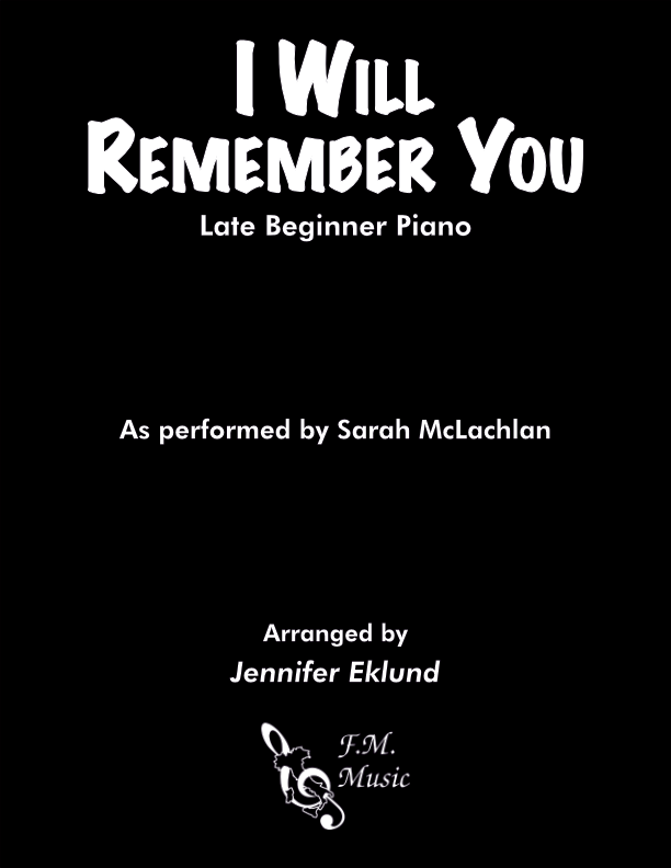 I Will Remember You (Late Beginner Piano)