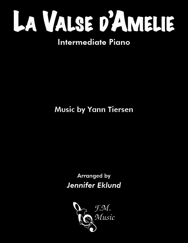 La Valse d'Amelie (Intermediate Piano)