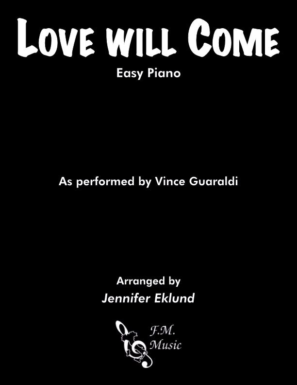 Love Will Come (Easy Piano)