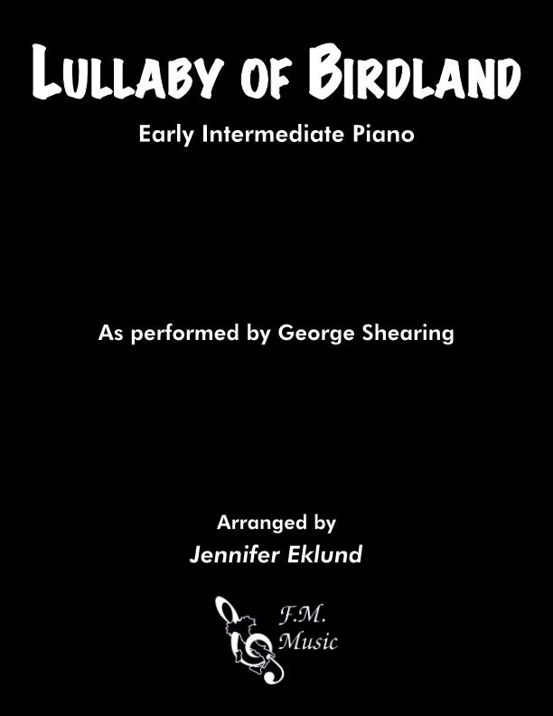 Lullaby Of Birdland (Early Intermediate Piano)