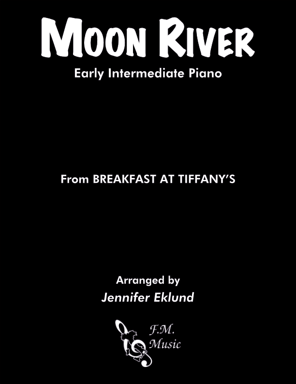 Moon River (Early Intermediate Piano)