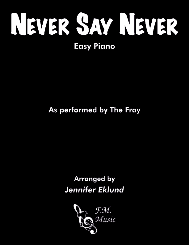 Never Say Never (Easy Piano)