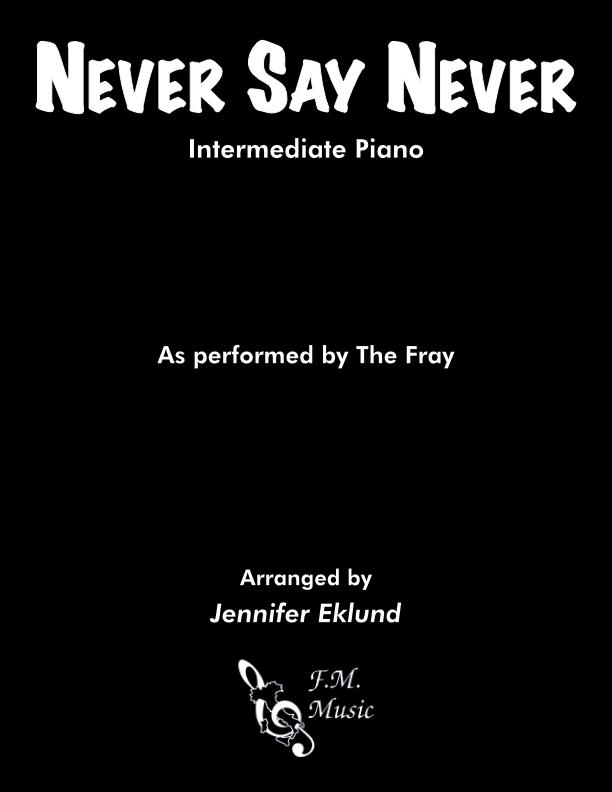 Never Say Never (Intermediate Piano)
