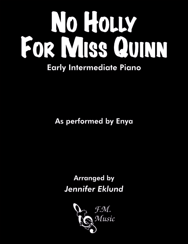 No Holly For Miss Quinn (Early Intermediate Piano)