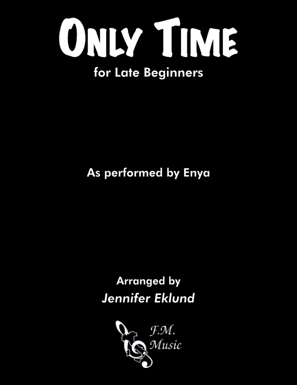 Only Time (Late Beginners)