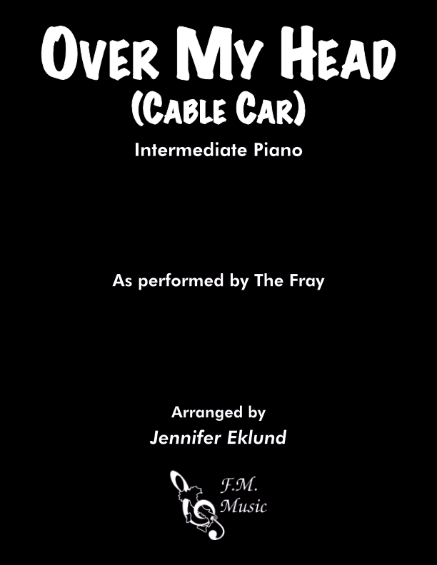 Over My Head (Intermediate Piano)