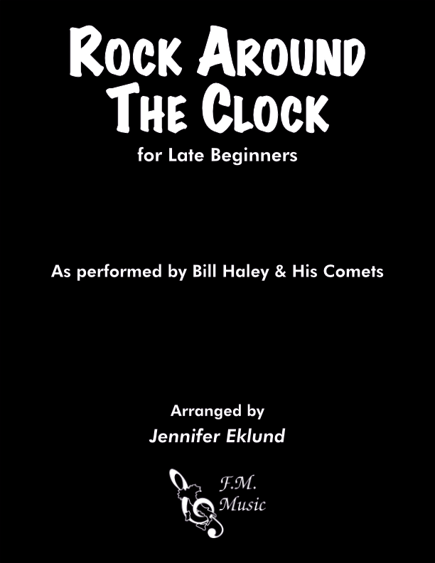 Rock Around The Clock (for Late Beginners)