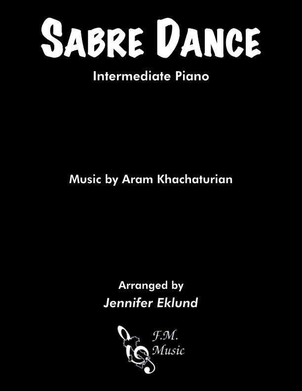 Sabre Dance (Intermediate Piano)