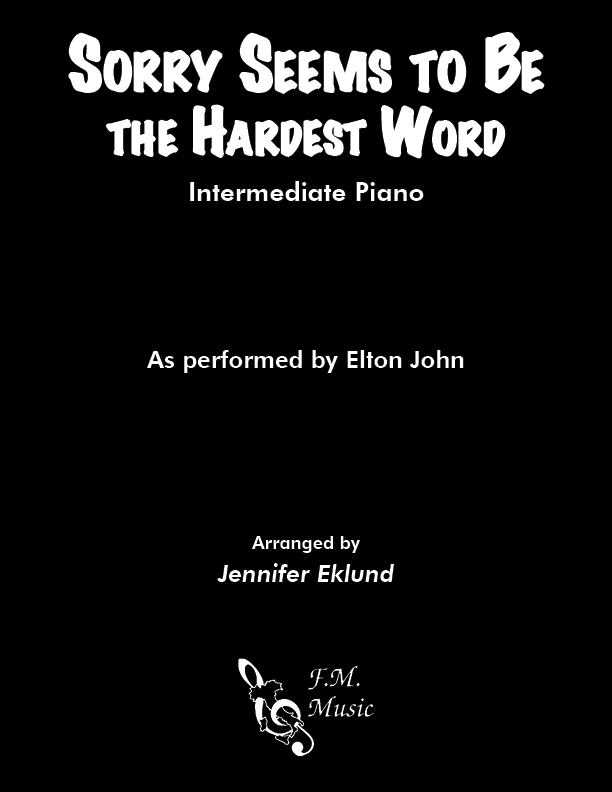Sorry Seems To Be The Hardest Word (Intermediate Piano)