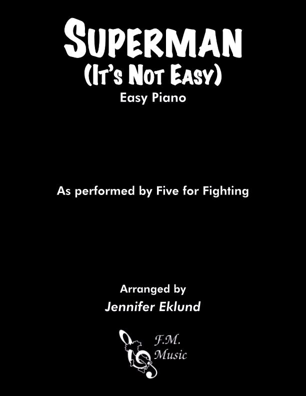 Superman (It's Not Easy) (Easy Piano)