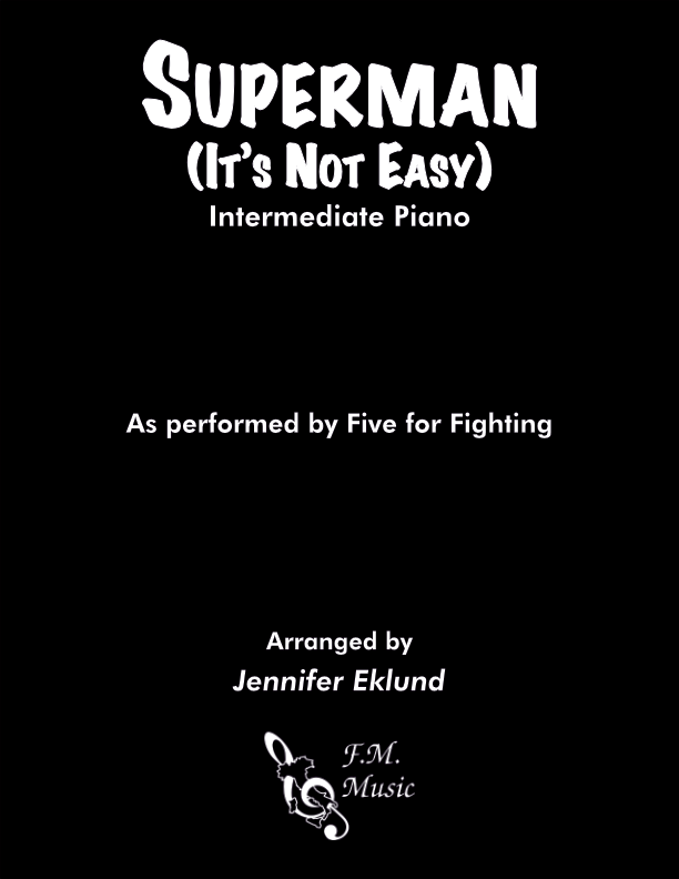 Superman (It's Not Easy) (Intermediate Piano)