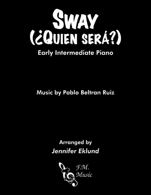 Sway (Quien Sera) (Early Intermediate Piano)