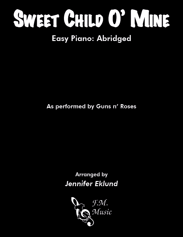 Sweet Child O' Mine (Easy Piano: Abridged)