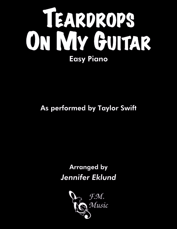 Teardrops On My Guitar (Easy Piano)