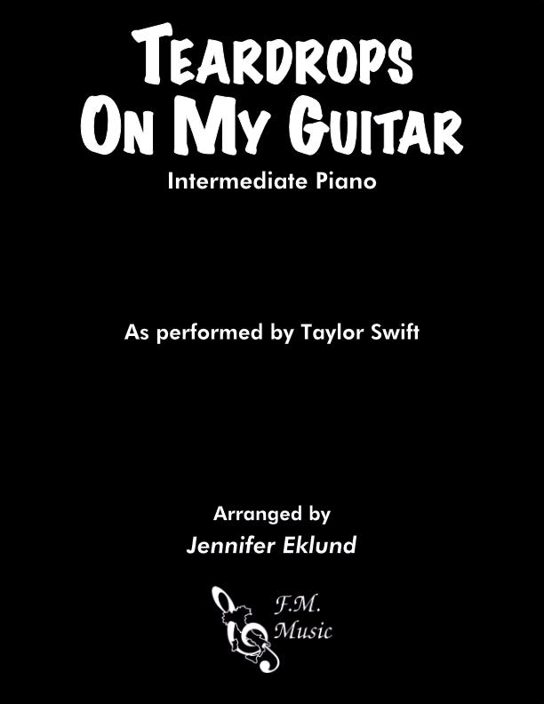 Teardrops On My Guitar (Intermediate Piano)
