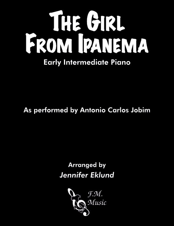 The Girl From Ipanema (Early Intermediate Piano)