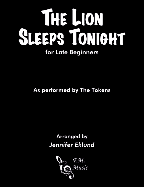 The Lion Sleeps Tonight (for Late Beginners)