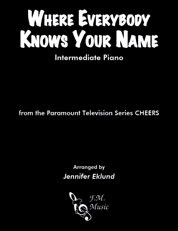Where Everybody Knows Your Name (Intermediate Piano)