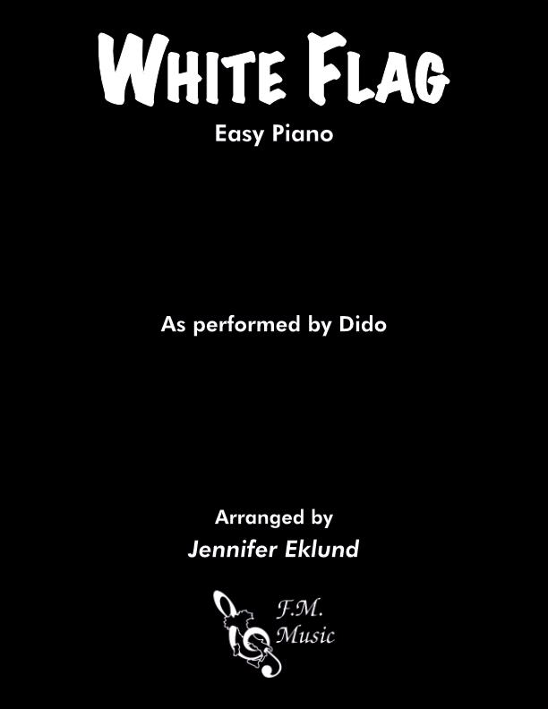 White Flag (Easy Piano)