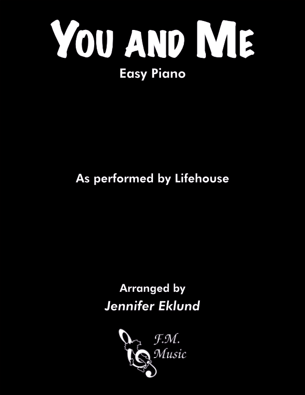You and Me (Easy Piano)