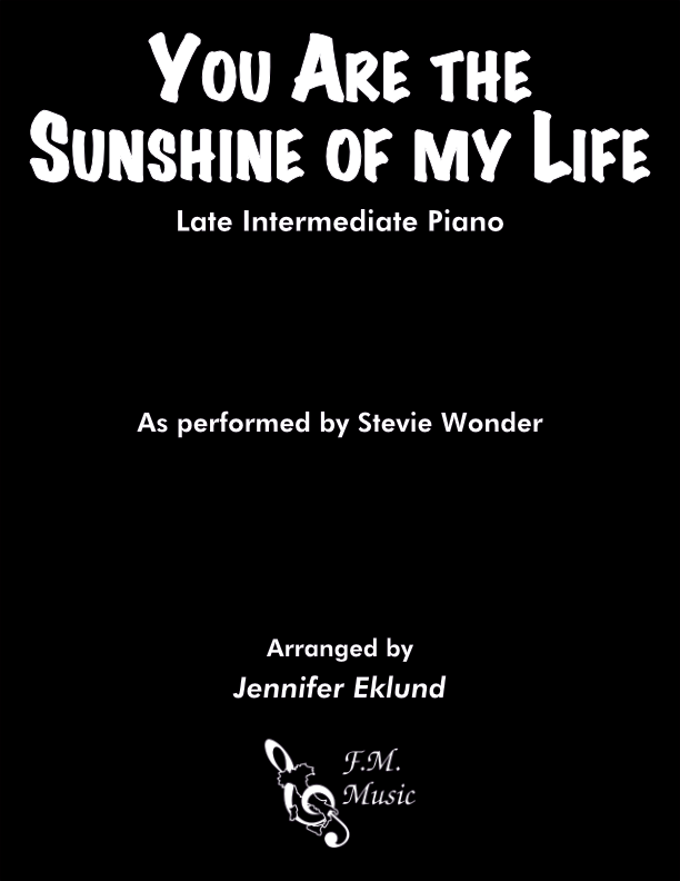 You Are The Sunshine Of My Life (Late Intermediate Piano)