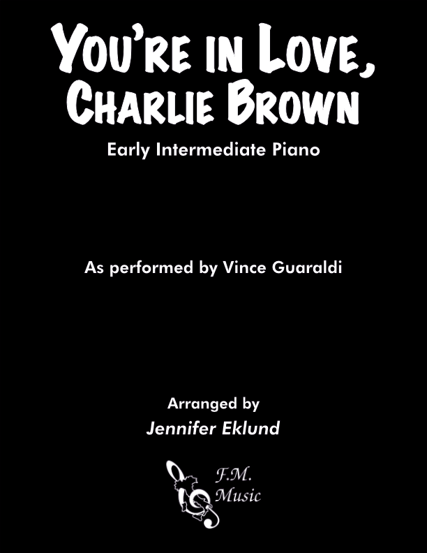 You're In Love, Charlie Brown (Early Intermediate Piano)