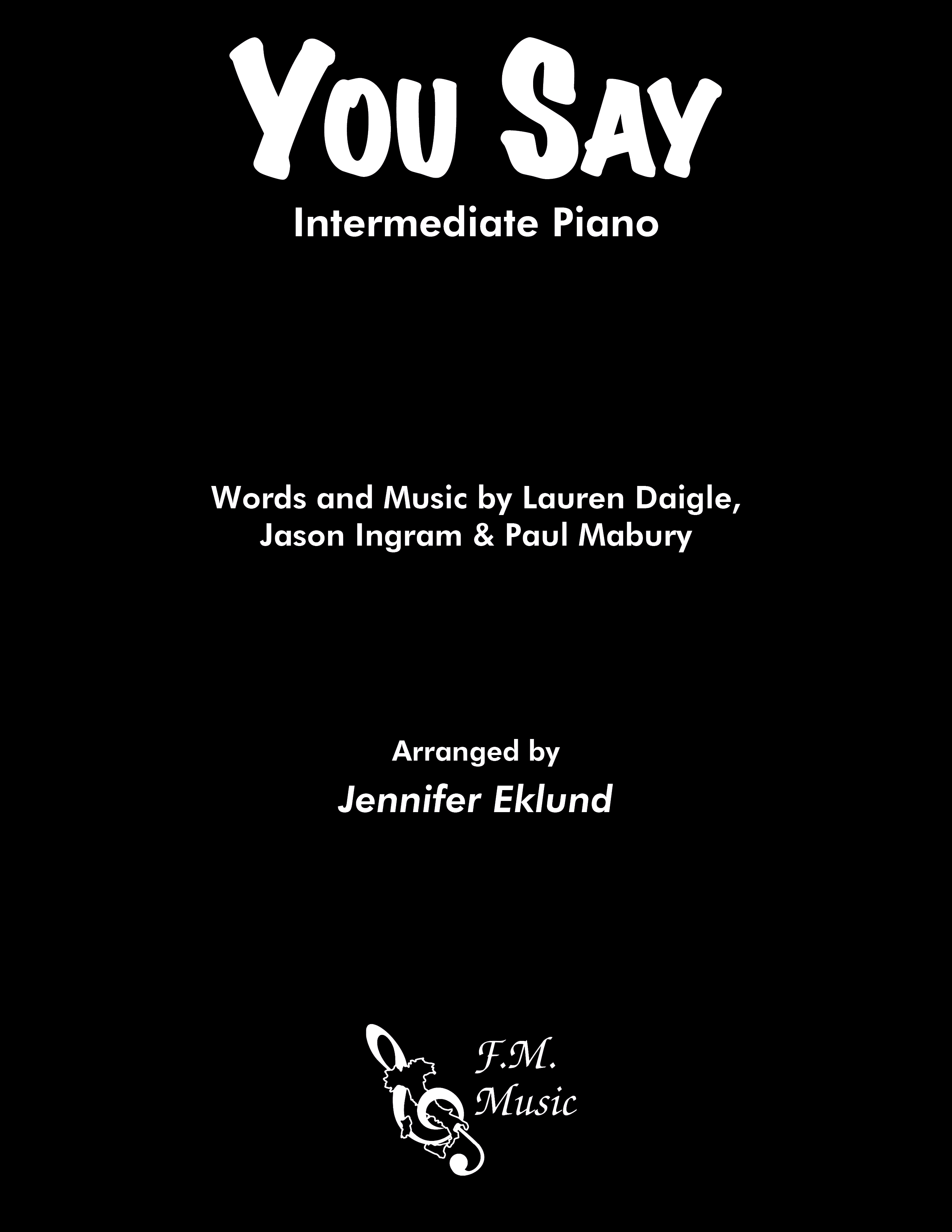 You Say (Intermediate Piano)