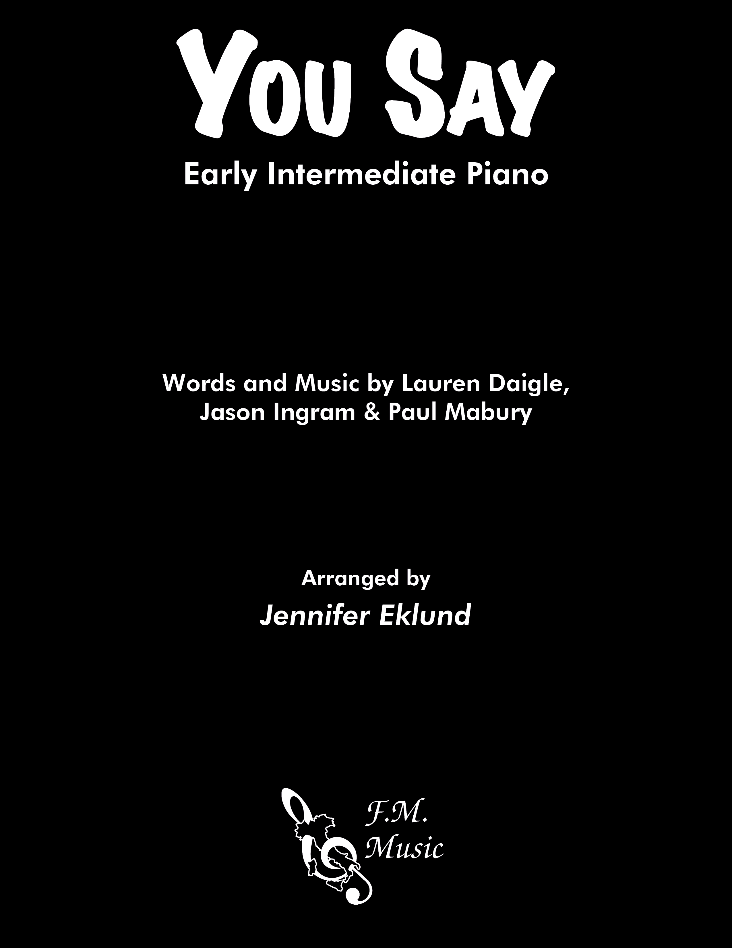 You Say (Early Intermediate Piano)