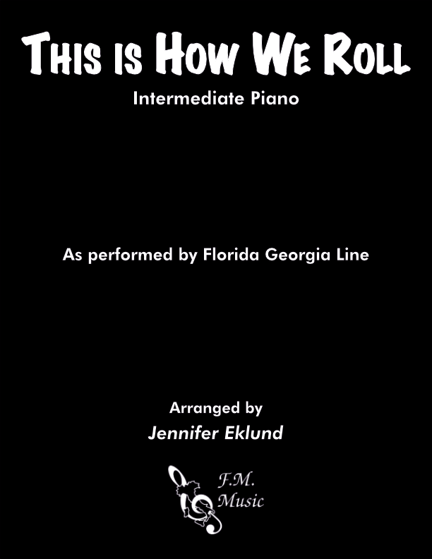 This Is How We Roll (Intermediate Piano)