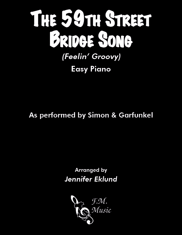 The 59th Street Bridge Song (Feelin' Groovy) (Easy Piano)