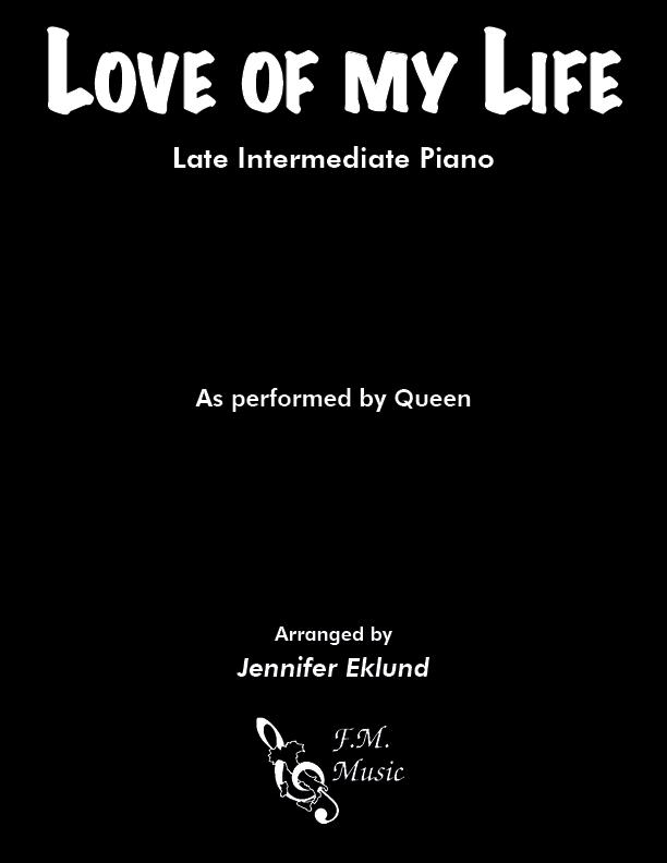 Love of My Life (Late Intermediate Piano)