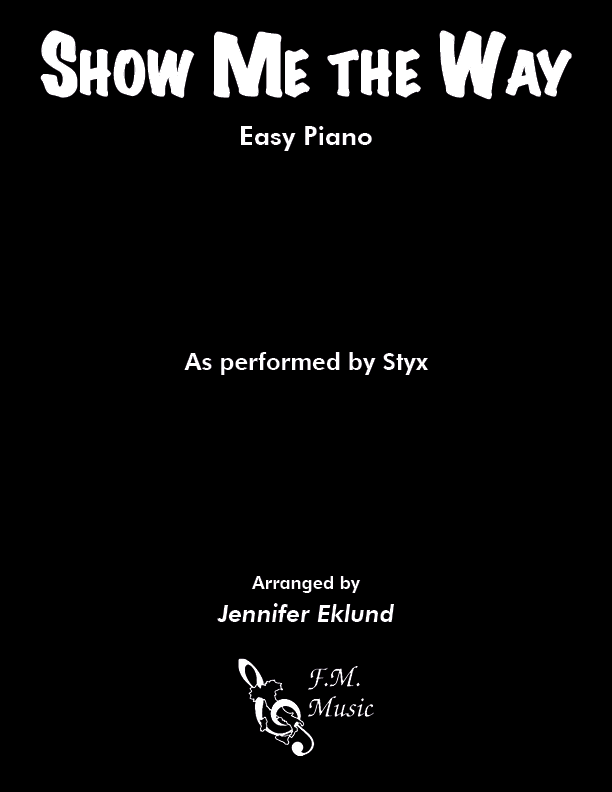 Show Me the Way (Easy Piano)