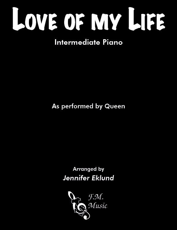 Love of My Life (Intermediate Piano)