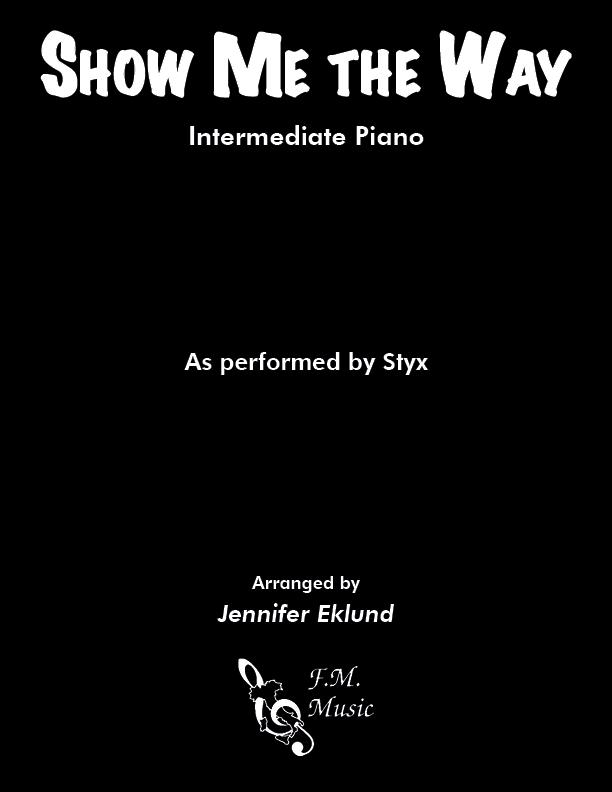 Show Me the Way (Intermediate Piano)