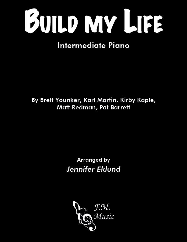 Build My Life (Intermediate Piano)