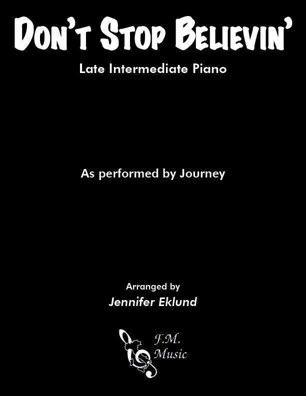 Don't Stop Believin' (Late Intermediate Piano)