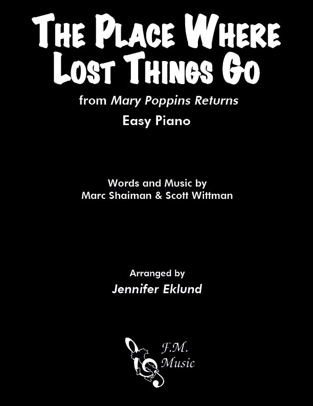 The Place Where Lost Things Go from Mary Poppins Returns (Easy Piano)