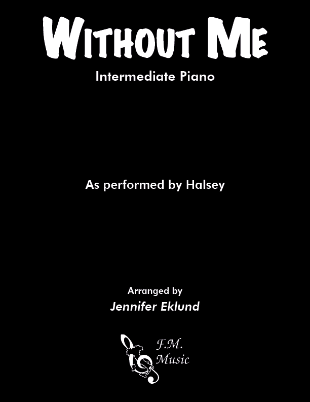 Without Me (Intermediate Piano)