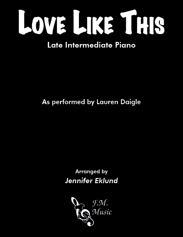 Love Like This (Late Intermediate Piano)