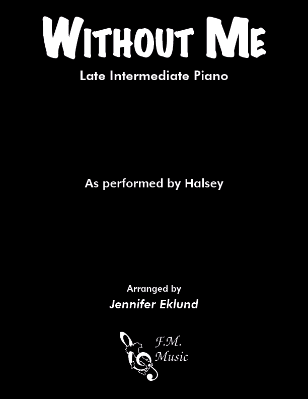 Without Me (Late Intermediate Piano)
