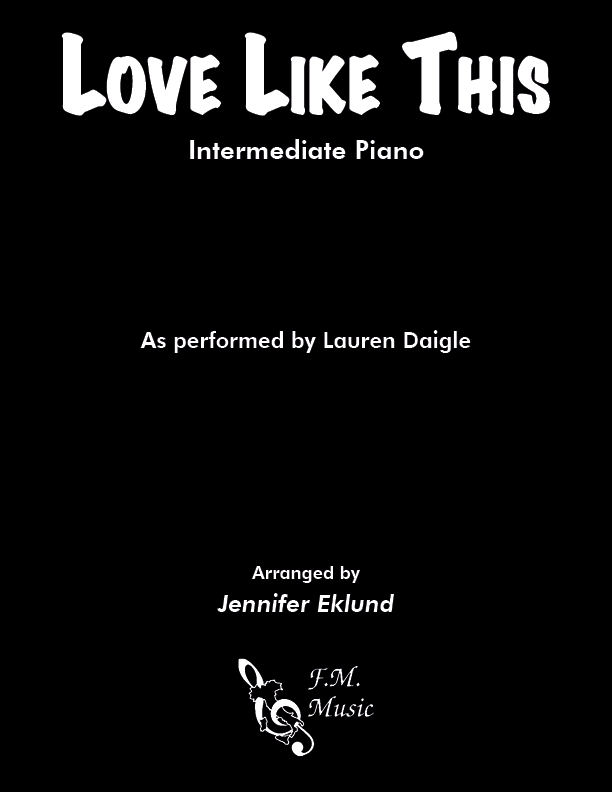Love Like This (Intermediate Piano)