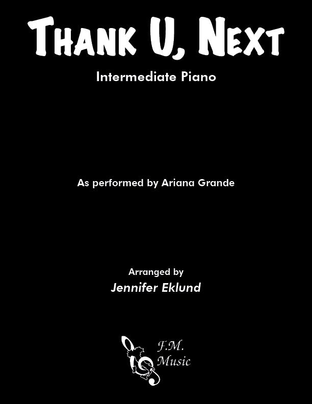 Thank U, Next (Intermediate Piano)