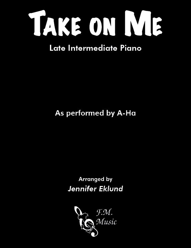 Take On Me (Late Intermediate Piano)