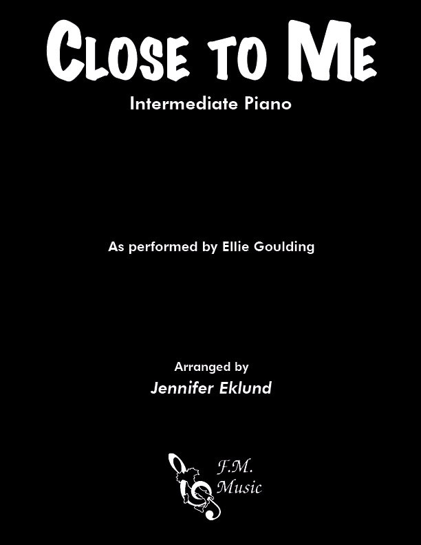 Close To Me (Intermediate Piano)