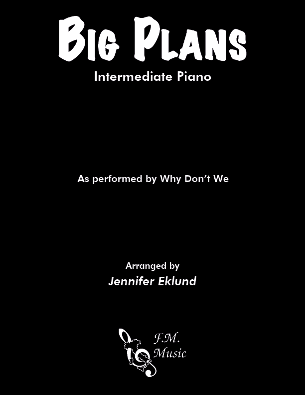 Big Plans (Intermediate Piano)