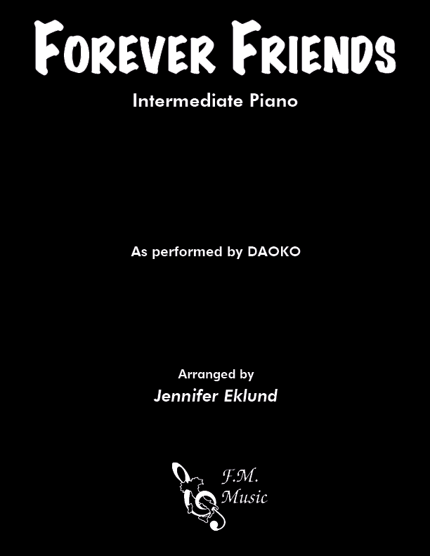Forever Friends (Intermediate Piano)