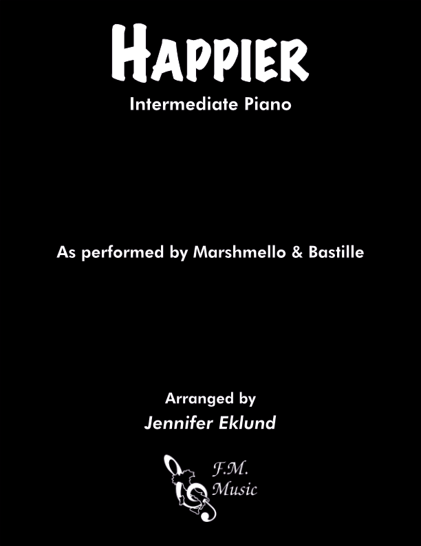 Happier (Intermediate Piano)