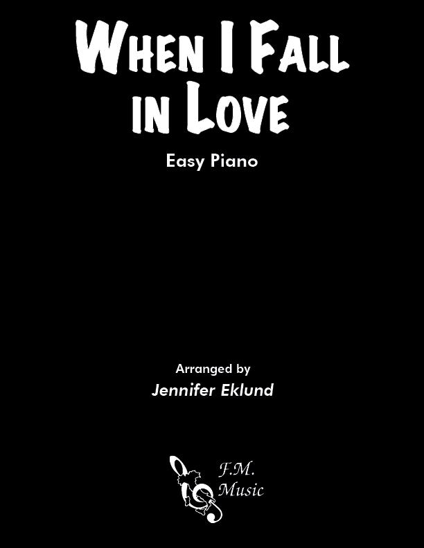 When I Fall In Love (Easy Piano)