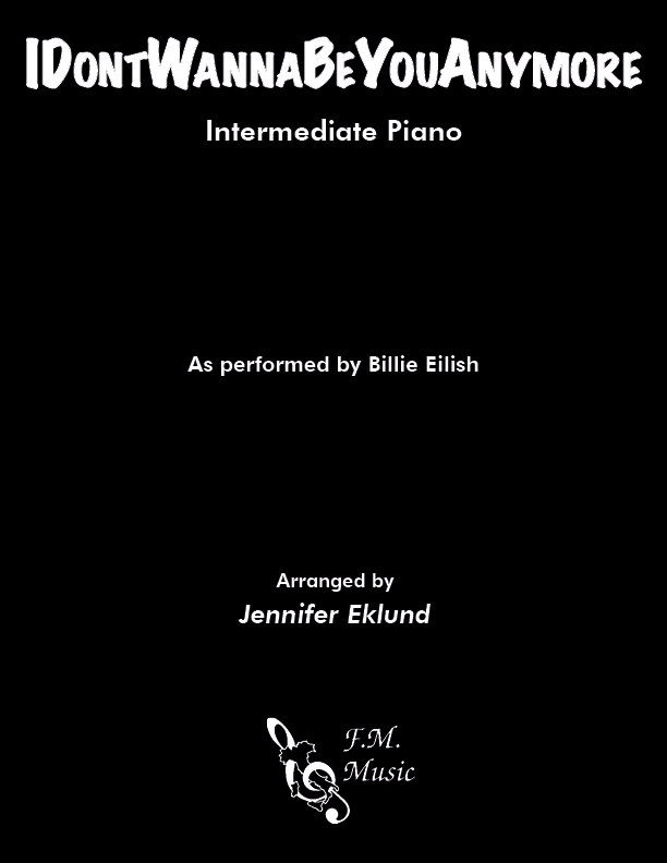 IDontWannaBeYouAnymore (Intermediate Piano)